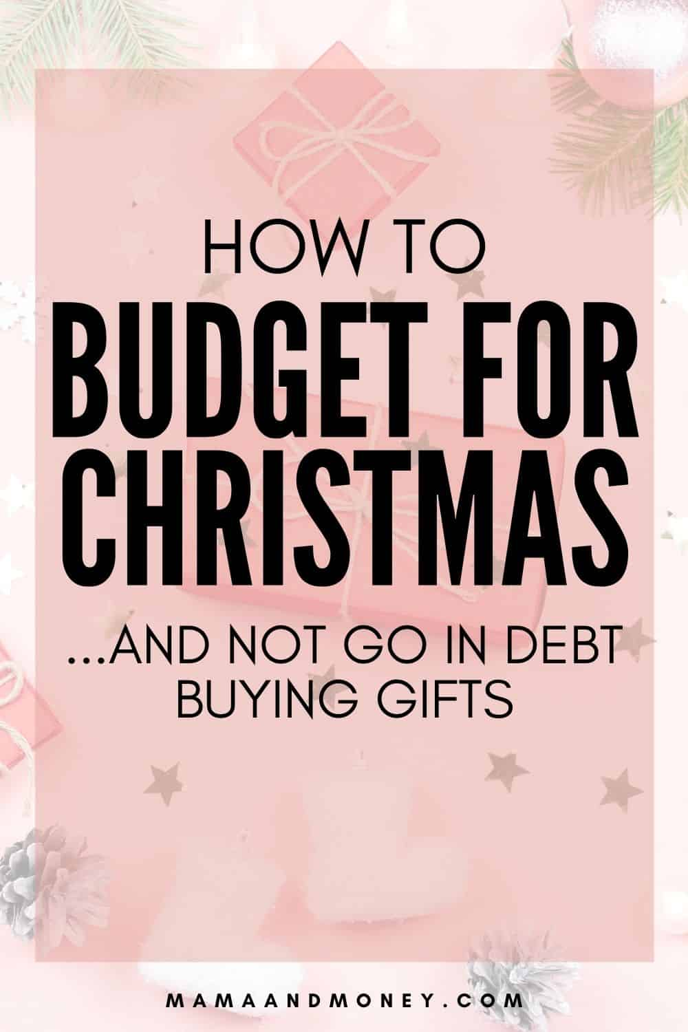 how to budget for Christmas gifts