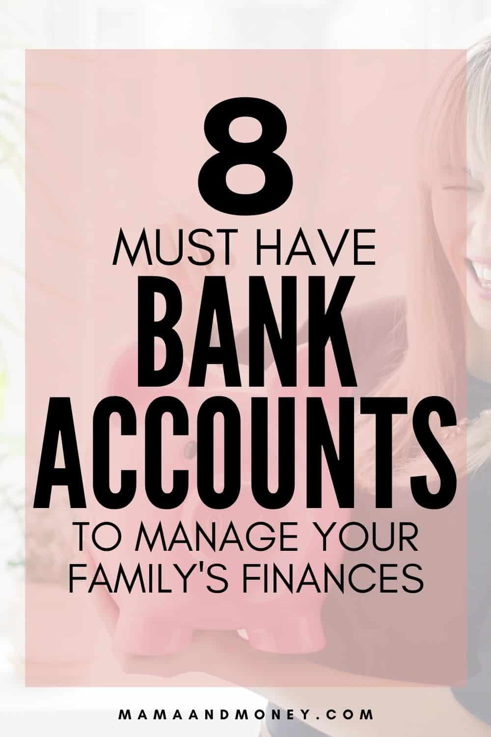 8 must have bank accounts